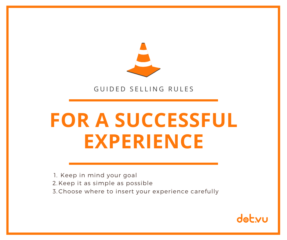 Guided Selling rules for a successful experience