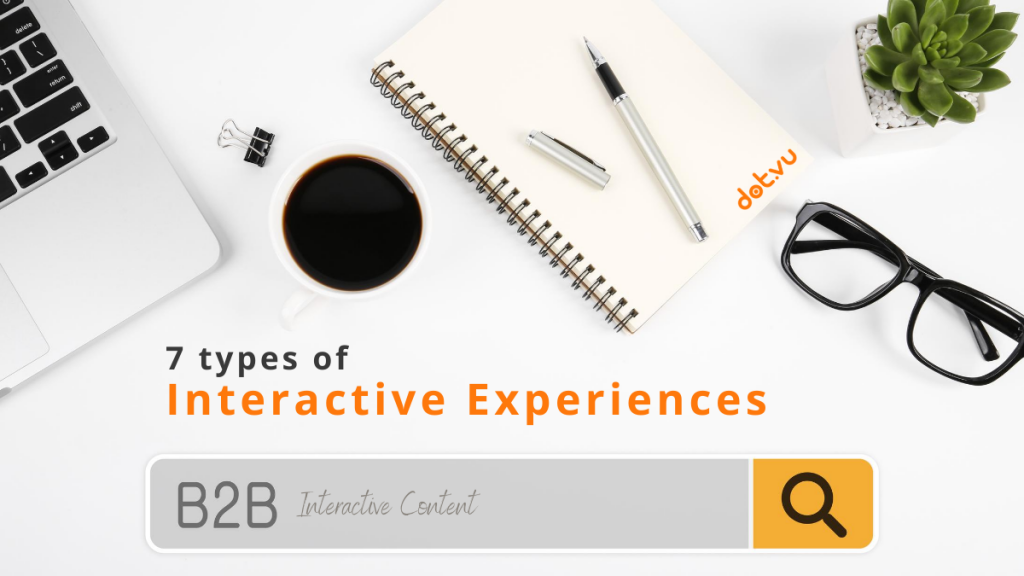 7 types of B2B interactive experiences - Cover Image - Blog