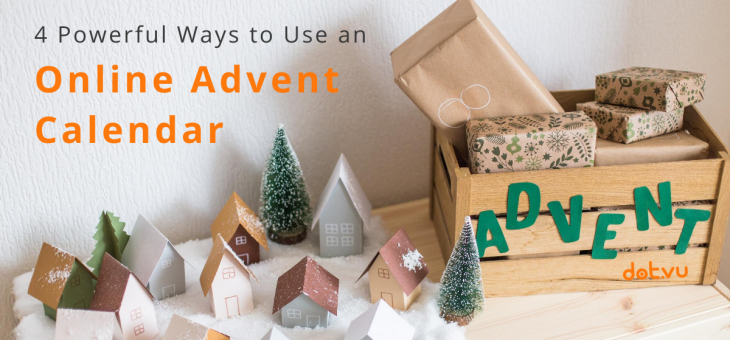 4 Powerful Ways to Use an Online Advent Calendar