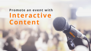 Promote an event with Interactive Content - Blog Post - Cover Image