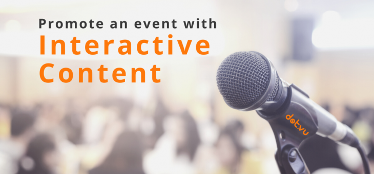 A complete guide to promote an event with interactive content