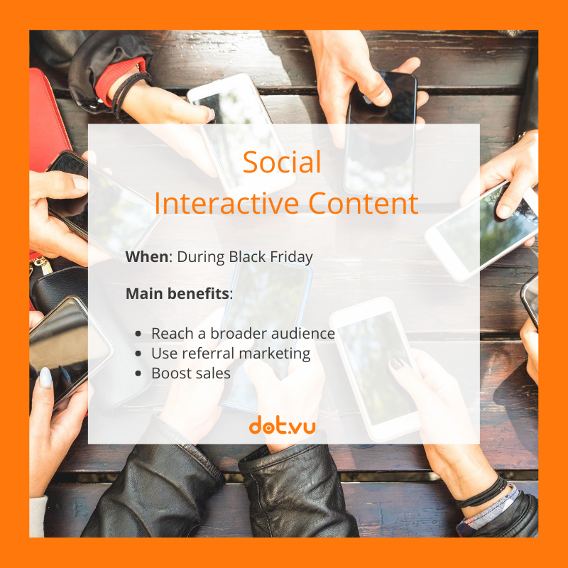 Interactive Experiences to boost sales on Black Friday: Social Interactive Content
