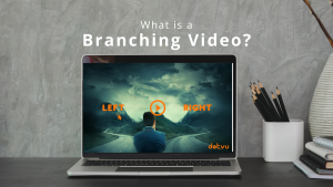 What is a branching video? - Blog Post featured Image