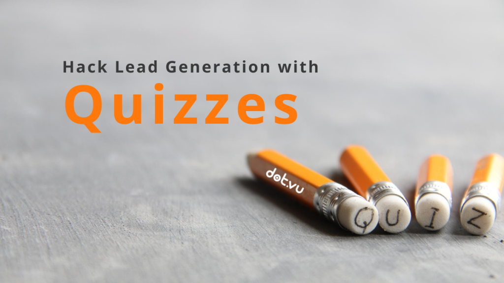 Hack lead generation with lead quizzes blog post cover picture