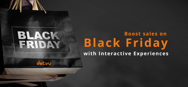 8 Interactive Experiences to boost sales on Black Friday