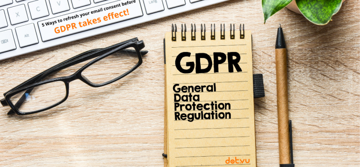 5 Ways to refresh your email contact consent before GDPR takes effect!