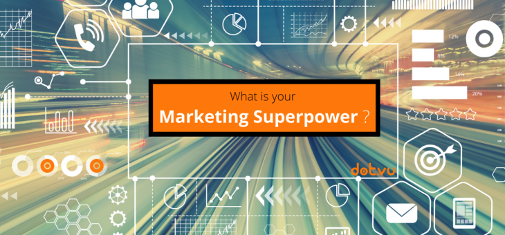 What is your Marketing Superpower?