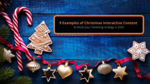 9 examples of Christmas Interactive Content