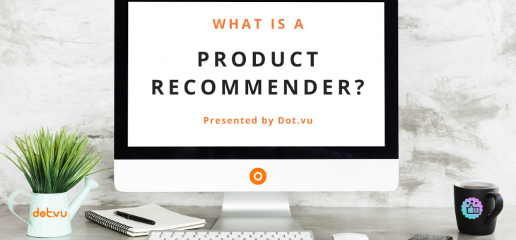 What is a Product Recommender?