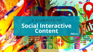 Examples of Social Interactive Content