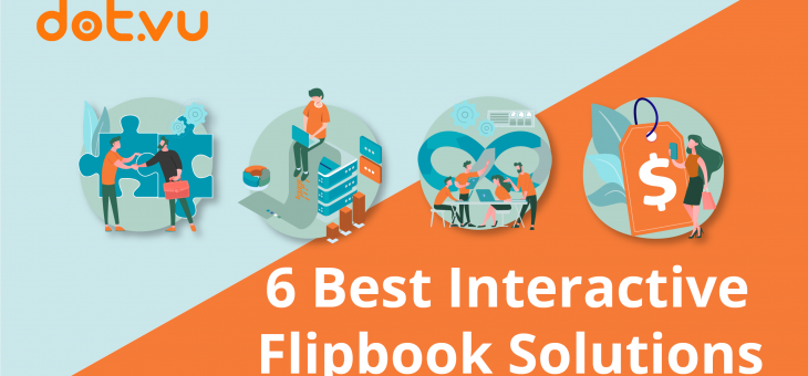 6 Best Interactive Flipbook Solutions