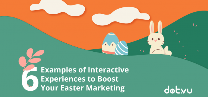 6 Examples of Interactive Experiences to Boost Your Easter Marketing