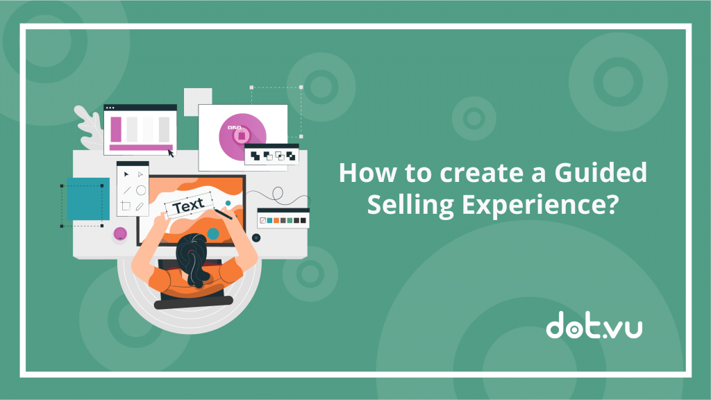 How to create a Guided Selling experience