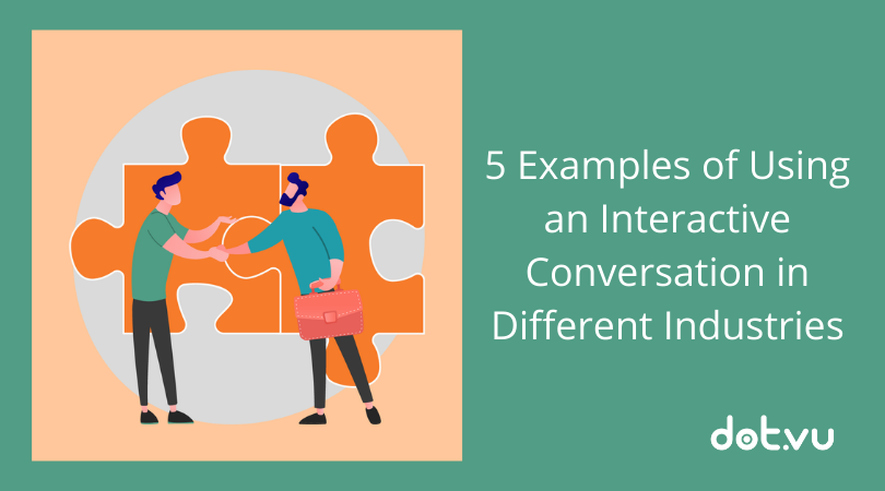 5 examples of using an interactive conversation in different industries blog post image