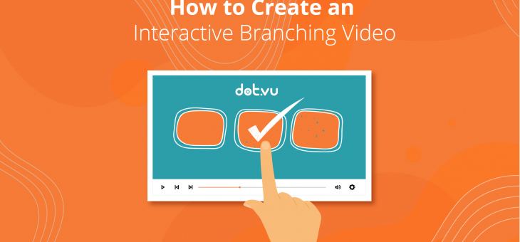 How to Create an Interactive Branching Video