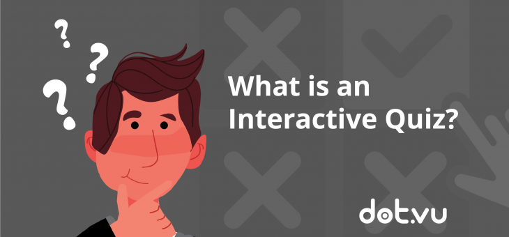 What is an Interactive Quiz?