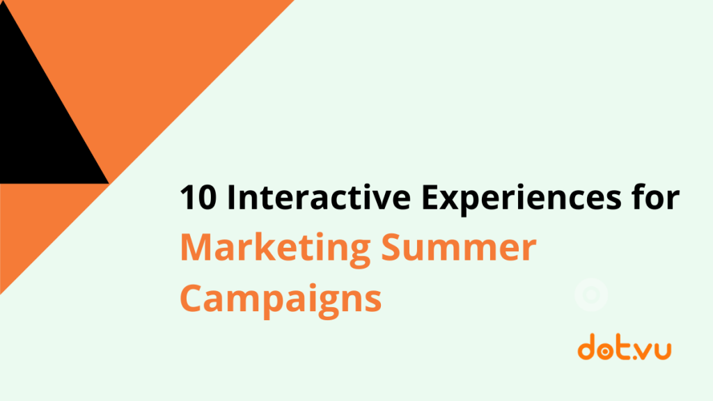 cover image: 10 interactive experiences for marketing summer campaigns