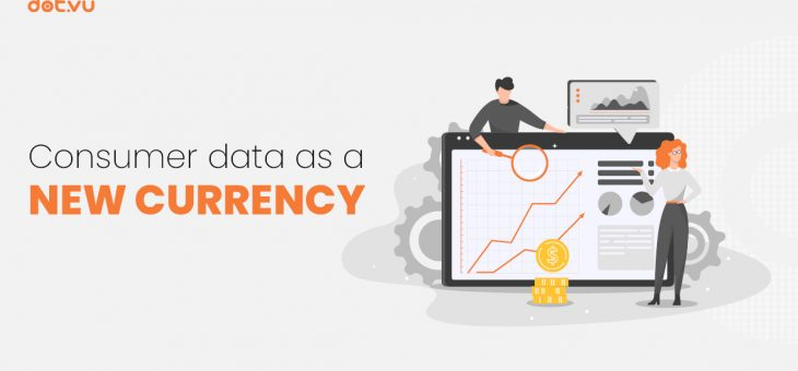 Consumer Data as a New Currency