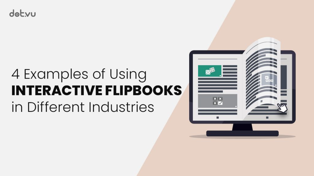 """Header for the blog article """"4 examples for using Interactive Flipbooks in different industries"""""""
