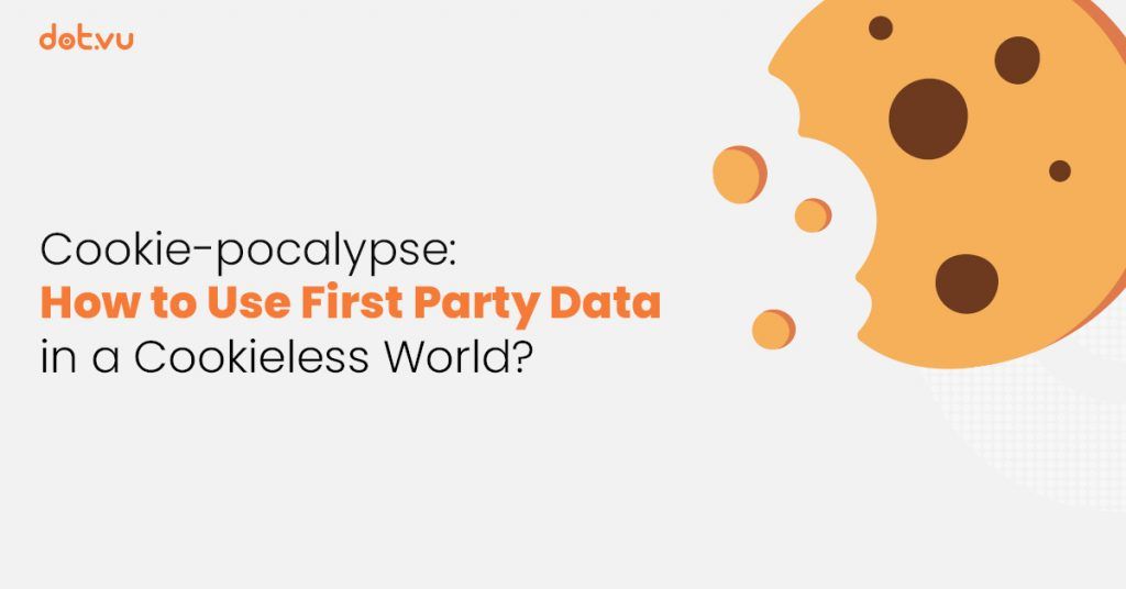 Dot.vu Blog article header: How to use First-Party Data to adapt to a new cookieless world