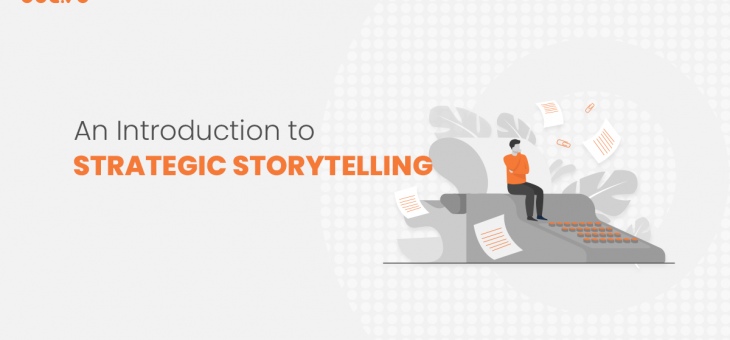 An Introduction to Strategic Storytelling